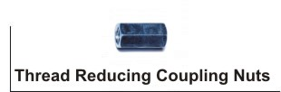 Thread Reducing Coupling Nuts